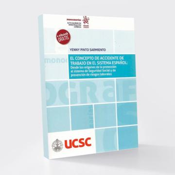 Libro aborda concepto de accidente del trabajo dentro del contexto normativo de la seguridad social española