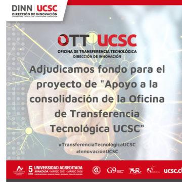 UCSC se adjudicó fondo ANID para apoyar la consolidación de la OTT